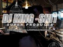 Super Producers Dj KingShit
