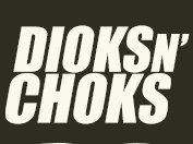 Dioks N' Choks