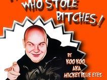 Koo Koo aka Mickey Blue Eyez