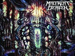 Image for MALTREAT DEAFEN