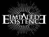 Impaled Existence