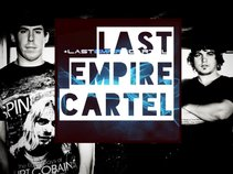 LAST EMPIRE CARTEL