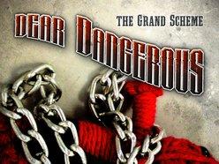 Dear Dangerous