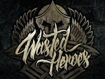 Wasted Heroes