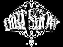 Dirt Show