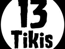 13 Tikis