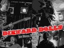 Diehard Dolls