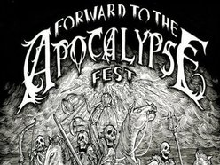 Image for FORWARD TO THE APOCALYPSE FEST