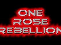 One Rose Rebellion
