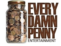 Every Damn Penny ENT