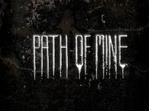 Path of  Mine