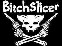 Bitchslicer