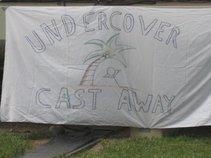 Undercover Castaway