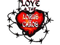 Love &the Lords of Chaos