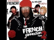 Frenchie - The French Connection 2 - DJ Holiday & DJ Lazy K