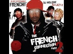 Image for Frenchie - The French Connection 2 - DJ Holiday & DJ Lazy K