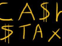 CA$H $TAX