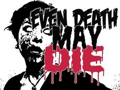 Image for Even Death May Die