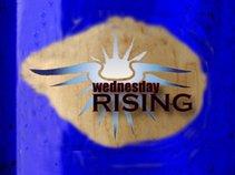 Wednesday Rising