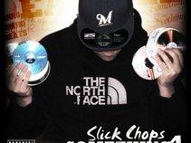 Slick Chops