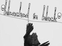 Bleached In Black