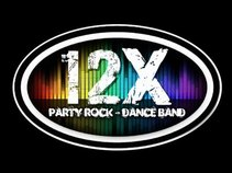 12x - Your Ultimate Party Rock & Dance Band