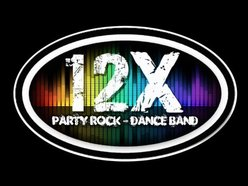 Image for 12x - Your Ultimate Party Rock & Dance Band