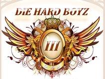 Die Hard Boyz > DHB