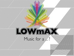 Image for Lowmax