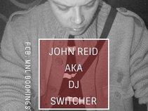 John Reid Aka Switcher