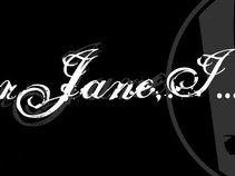 Dear Jane, I...