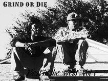 Grind or Die