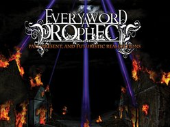 Image for Every Word a Prophecy