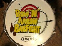Bow N Arrow BarFight