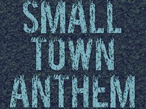 Small Town Anthem