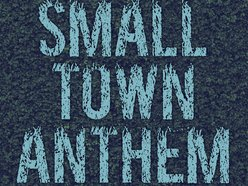 Image for Small Town Anthem