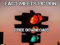 Fact Meets Fiction