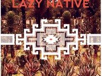 Lazy Native