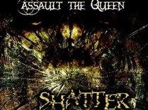 Assault The Queen