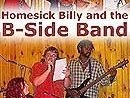 Homesick Billy and the B-Side Band