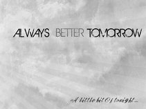 Always Better Tomorrow