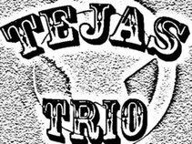 The Tejas Trio