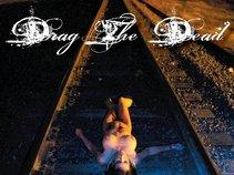 Drag The Dead