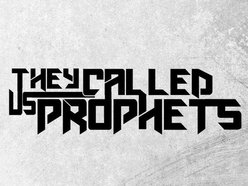 Image for They called us prophets