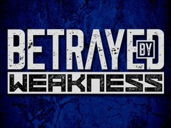 Image for Betrayed By Weakness