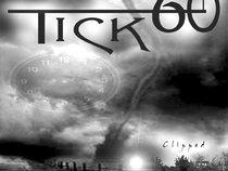 TICK 60