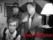 Dead Waitress
