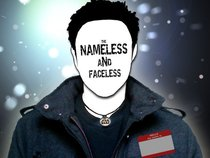 The Nameless and Faceless