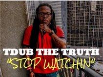T Dub the Truth