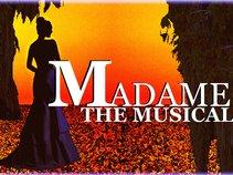 MADAME: The Musical